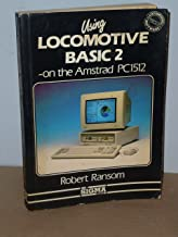 Locomotive Basic 2: On the Amstrad Pc1512 and Other Ibm Compatible Computers
