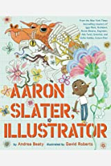Aaron Slater, Illustrator (The Questioneers Book 5) Kindle Edition