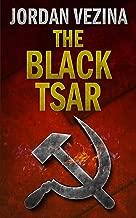 The Black Tsar: A Thriller (Jack Bonafide Book 1)