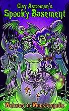 Spooky Basement 1: Welcome to Monsteropolis