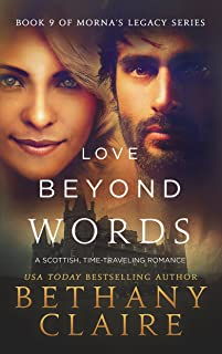 Love Beyond Words (A Scottish, Time Travel Romance): Book 9 (Morna's Legacy Series)