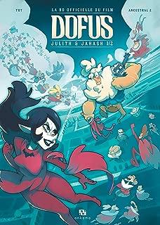 Dofus - La BD du film - Julith et Janash: Tome 1 (French Edition)