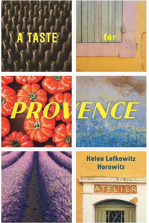 ヘッジ事実上草A Taste for Provence (English Edition)
