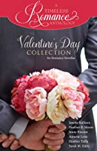 Valentine's Day Collection (A Timeless Romance Anthology Book 19)