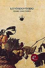 Lo vívido vivido - 4ª edición