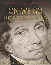 On We Go: The Wittenoom Way
