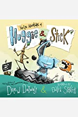 The Epic Adventures of Huggie & Stick Kindle Edition