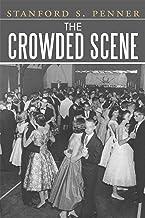 The Crowded Scene