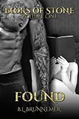 Found (Books of Stone Book 1) Kindle Edition