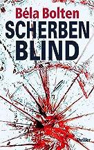 Scherbenblind (Berg und Thal ermitteln)