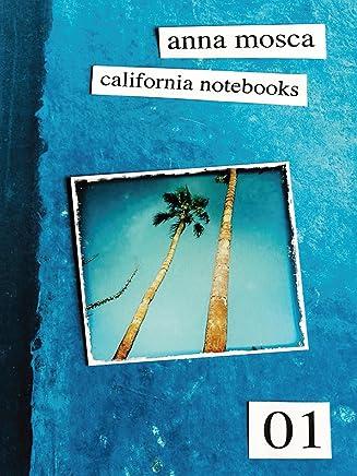 California Notebooks (Bilingual Edition: English and Italian)