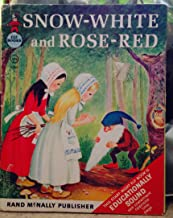 Snow-White and Rose-Red / by Brothers Grimm, Illustrated by Marjorie Cooper