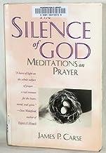 The Silence of God: Meditations on Prayer