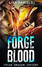 Forge Blood (Steam Dragon Shifters Book 2)