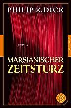 Marsianischer Zeitsturz: Roman (Fischer Klassik Plus) (German Edition)