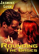 Rounding The Bases: (First Time Alpha Male Bisexual Threesome Romance)