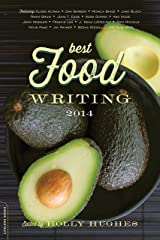 Best Food Writing 2014 Kindle Edition
