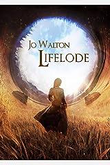 Lifelode Kindle Edition