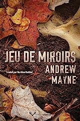 Jeu de miroirs (Une enquête de Theo Cray t. 2) Format Kindle