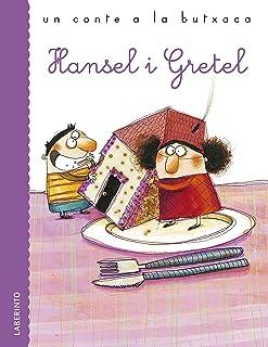 Hansel i Gretel (Un conte a la butxaca) (Catalan Edition)