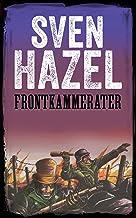 Frontkammerater: Dansk udgave (Sven Hazels Krigsroman Serie) (Danish Edition)