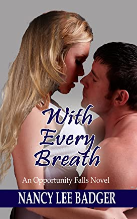 With Every Breath: An Opportunity Falls Novel (English Edition)
