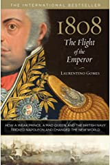 1808: The Flight of the Emperor: How a Weak Prince, a Mad Queen, and the British Navy Tricked Napoleon and Changed the New World Capa dura