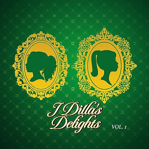 J Dilla's Delights, Vol  1 by J Dilla on Amazon Music
