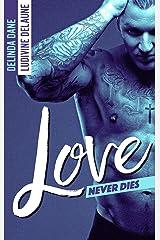 Love Never Dies Format Kindle