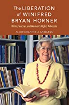 The Liberation of Winifred Bryan Horner: Writer, Teacher, and Women's Rights Advocate