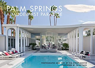 Palm Springs: A Modernist Paradise Lingua Inglese
