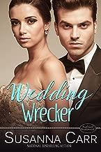 Wedding Wrecker: A Small Town Romance