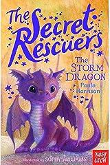 The Secret Rescuers: The Storm Dragon Kindle Edition