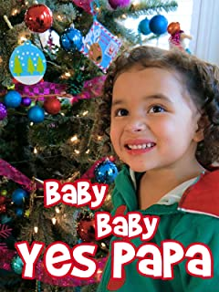 Baby Baby Yes Papa Christmas