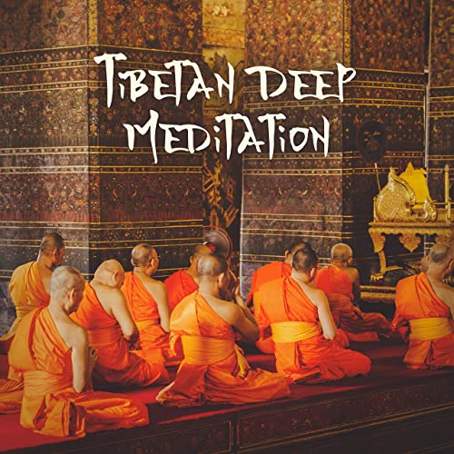 Tibetan Deep Meditation: Mindfulness New Age 2019 Songs for ...