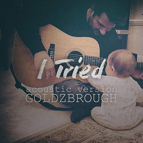 I Tried (Acoustic Version) (Acoustic Version)