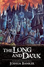 The Long and Dark (English Edition)