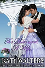 The Duke needs a wife: The Lords of Sussex Kindle Edition