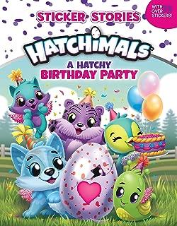 A Hatchy Birthday Party (Sticker Stories) (Hatchimals)