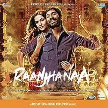 Raanjhanaa Soundtrack  Valentine's Day  ROMANTIC