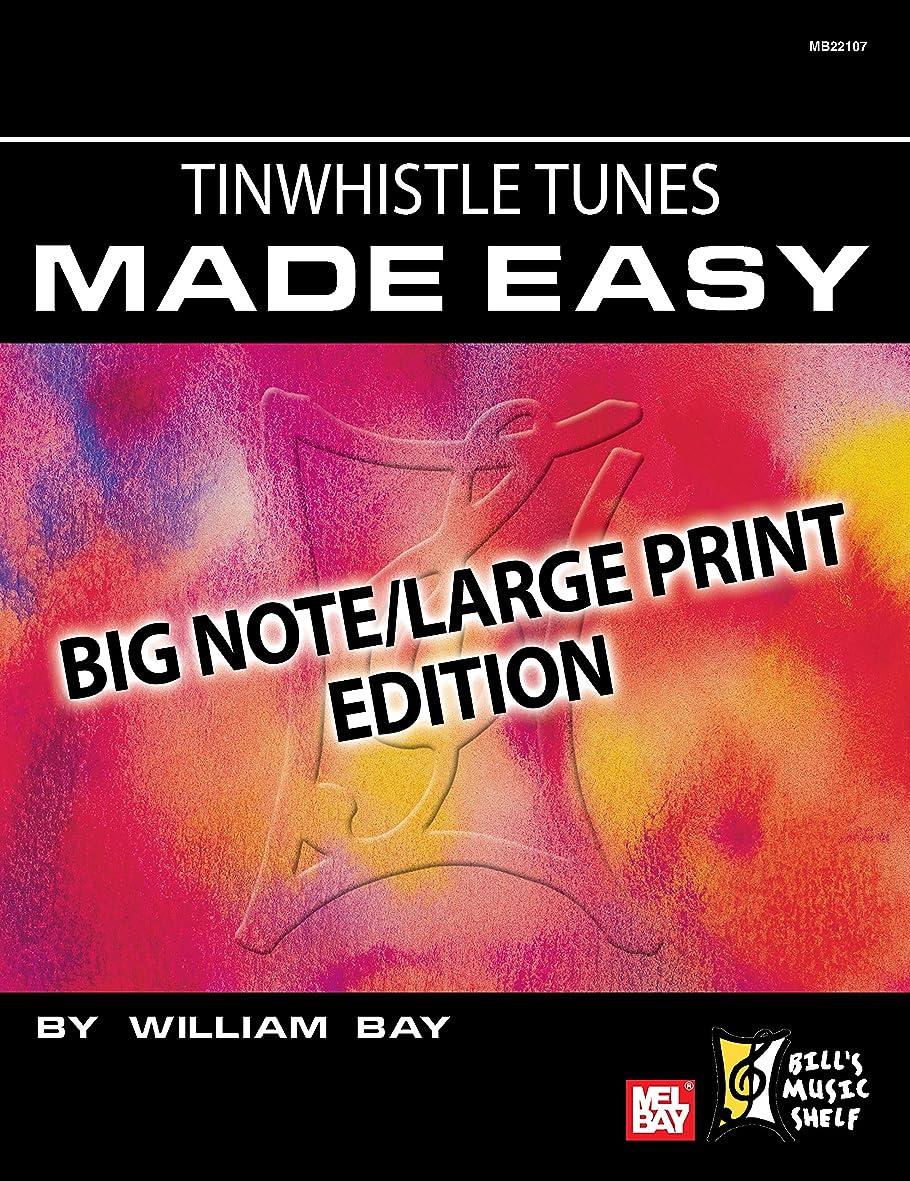 ローマ人定期的な深遠Tinwhistle Tunes Made Easy: Big Note/Large Print Edition (English Edition)