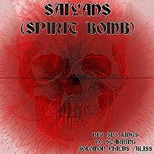 Saiyans(spirit Bomb) [Explicit]