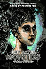 Grey Matter Monsters: Takers of Souls Kindle Edition