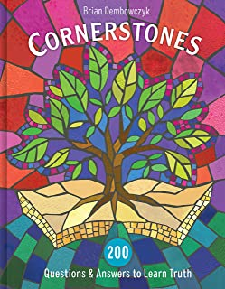 Cornerstones: 200 Questions and Answers to Learn Truth