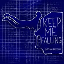 Best curt anderson keep me falling Reviews