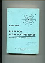 Rules for planetary-pictures: The astrology of tomorrow