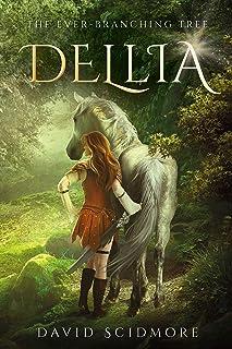 Dellia (The Ever-Branching Tree Book 1)
