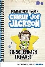 Charlie Joe Jackson - Einschleimen erlaubt: Band 2 (German Edition)