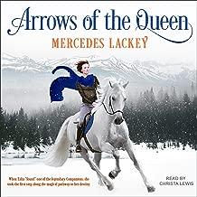 Arrows of the Queen: Heralds of Valdemar Series, Book 1