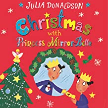 Christmas with Princess Mirror-Belle: Princess Mirror-Belle, Book 7